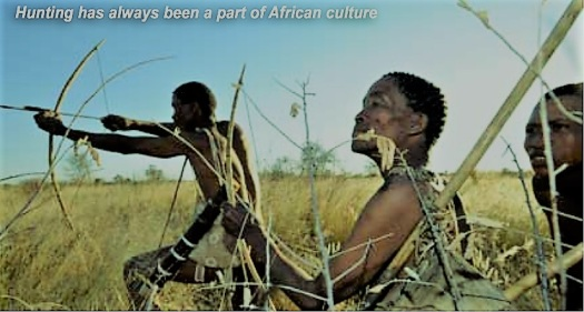 Hunting has always been a part of Africal culture